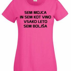 Ženska majica – Sem Mojca in sem kot vino