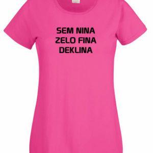 Ženska majica – Sem Nina zelo fina deklina