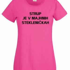 Ženska majica – Strup je v majhnih stekleničkah