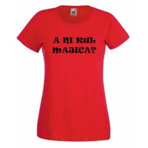 Ženska majica – A ni kul majica