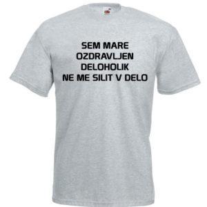 Moška majica – Sem Mare ozdravljen deloholik