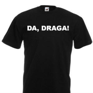 Moška majica – Da, draga