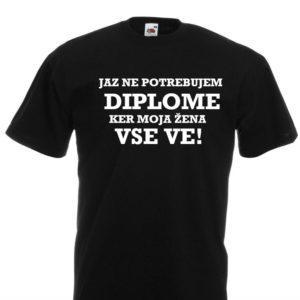 Moška majica – Jaz ne potrebujem diplome
