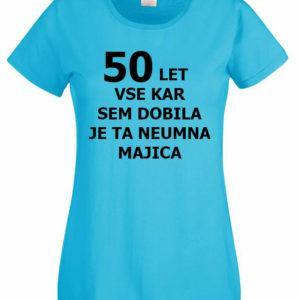 Ženska majica – 50 let vse kar sem dobila
