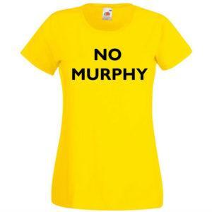 Ženska majica – No murphy